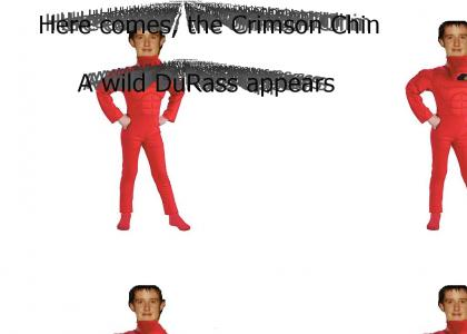 Here comes, the Crimson chin