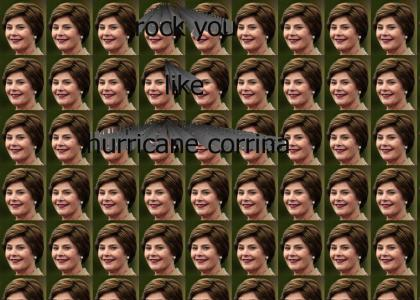 Rock you like Hurricane Corrina
