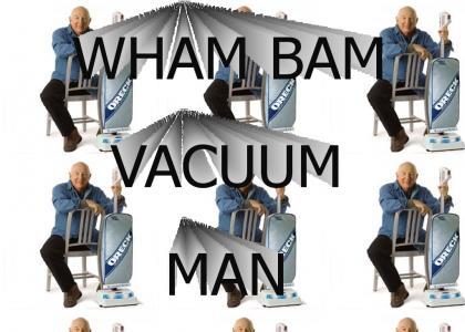 Vacuum Man