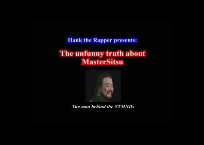 The unfunny truth about MasterSitsu