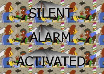SILENT ALARM ACTIVATED!