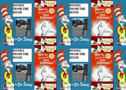 Dr.suess is in the hood