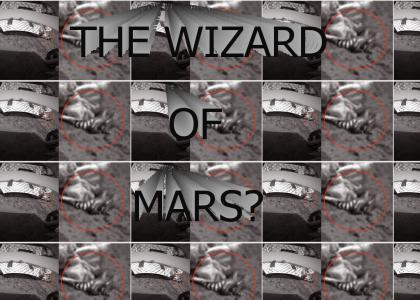 Ding Dong the Witch is.... ON MARS!!???