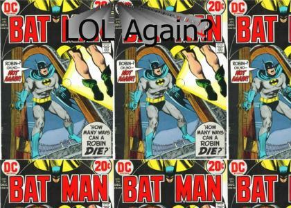 Robin dies...again?