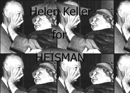 Helen Keller for Heisman