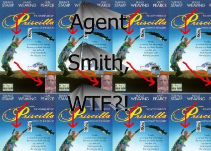 Agent Smith, WTF?!