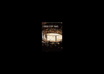UBER UFC HAXS!!!!!!!!!