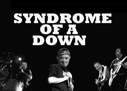 SYNDROME OF A DOWN!!11!1!!1!! (*Updating music*)