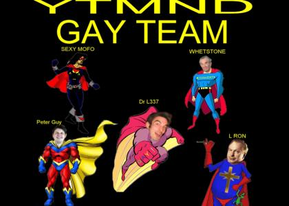 The YTMND Gay Team