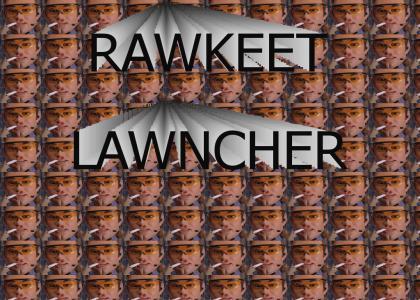 RAWKEET LAWNCHA