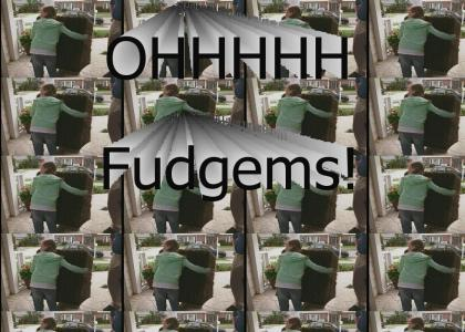 Oh Fudgems!