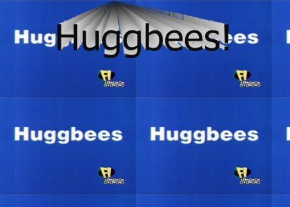 Huggbees