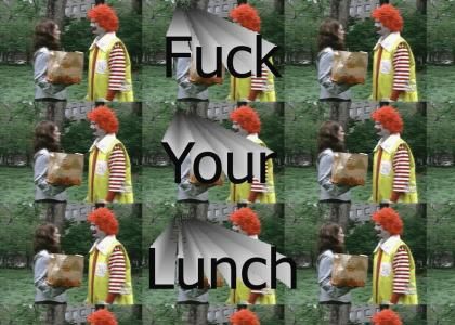 Fuck Your Lunch