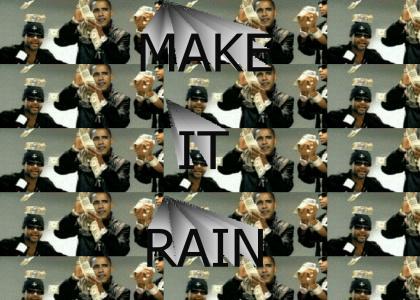 Obama Makes it Rain