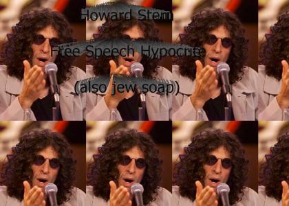 Howard Stern: Hypocrite.