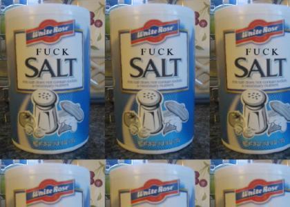 FUCK SALT