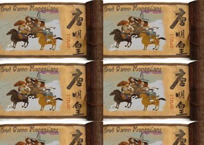 Damn Mongolians