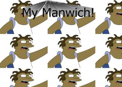 My Manwich!