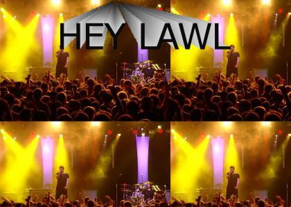 heylawl