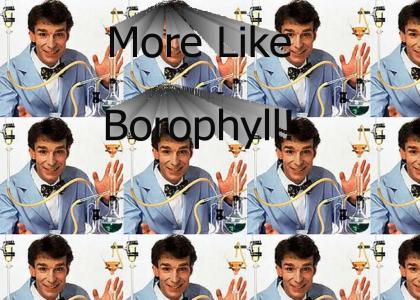 Chlorophyll! (Billy Madison)