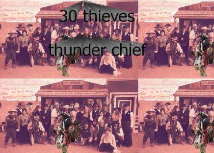 30 thieves thunder chief