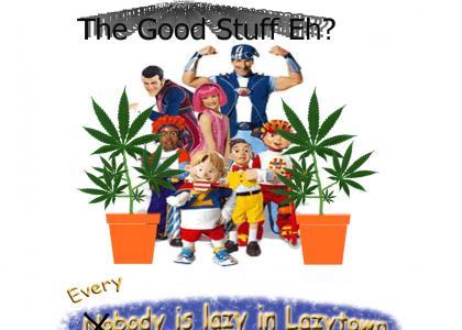 LazyTown Is Growin' The Good Stuff