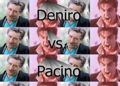 Deniro vs. Pacino
