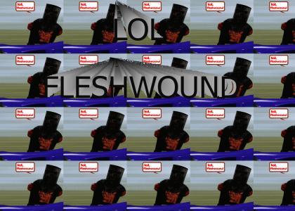 LOL Fleshwound