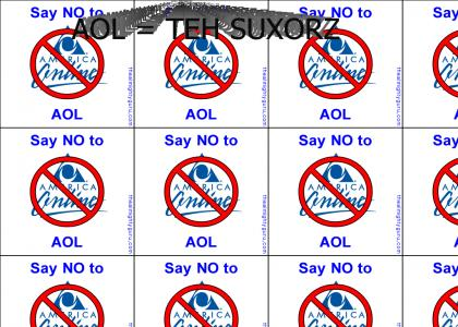 Say NO to AOL.