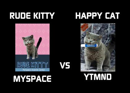 Rude Kitty Vs Happy Cat