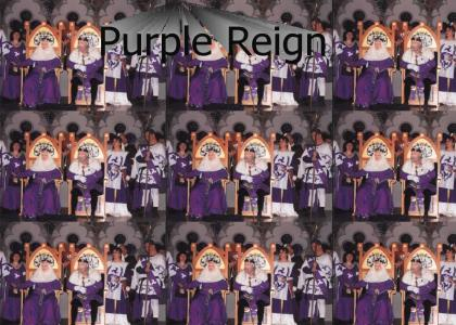 The King's Reign of Purple!