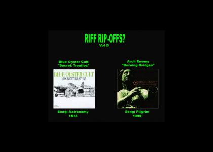 Riff Rip-Offs Vol 5 (Blue Oyster Cult v. Arch Enemy)