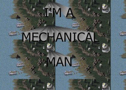 I'M A MECHANICAL MAN