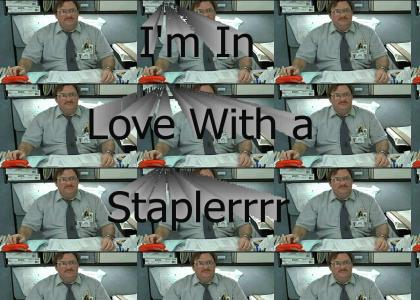 I'm In Love With a Staplerrrr