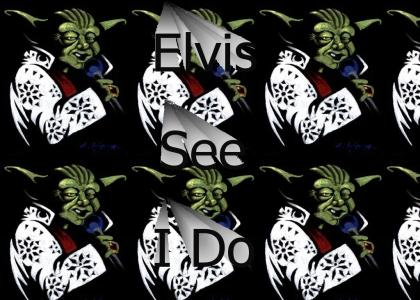Elvis See I Do