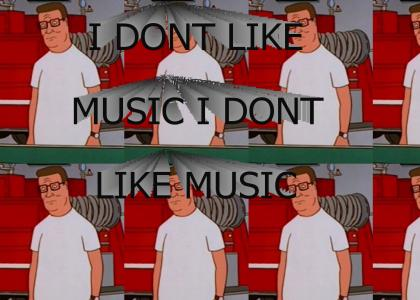 I Don't Like Music