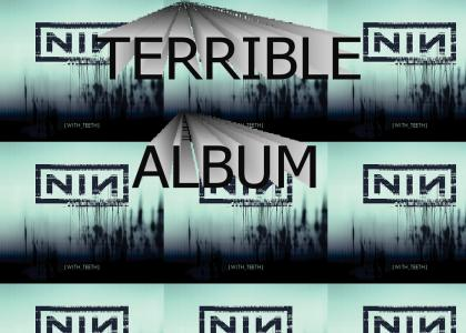 Nine Inch Nails = TRASH