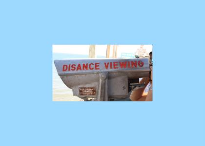 Disance Viewing