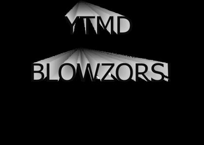 WOW YTMND BLOWZORS