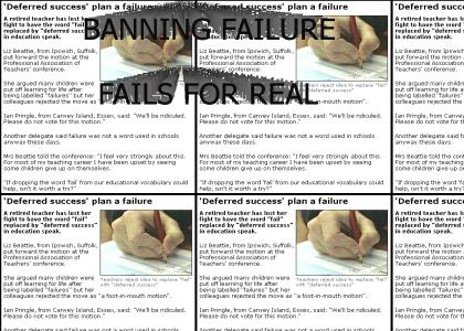 Banning Failure REALLY fails