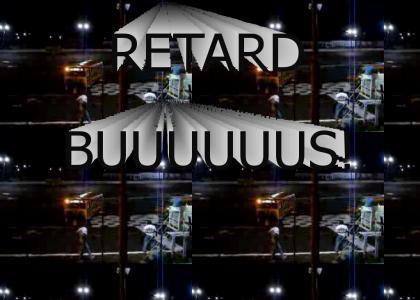 RETARD BUS