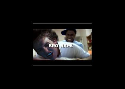 Bro Rape
