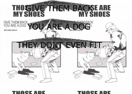 THOSE ARE MY SHOES
