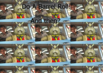 And Then Do A Barrel Roll