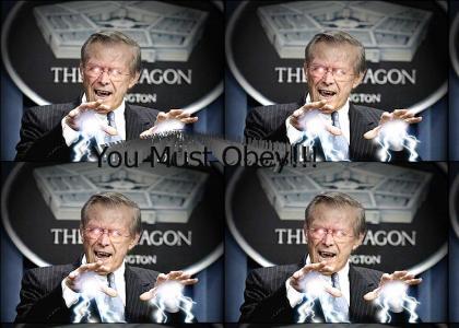 Obey the Rumsfeld!