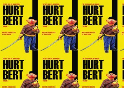 Ernie Hurts Bert (Kill Bill)