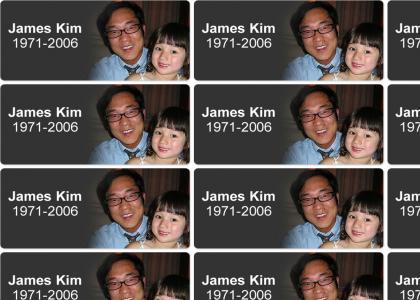 R.I.P - James Kim