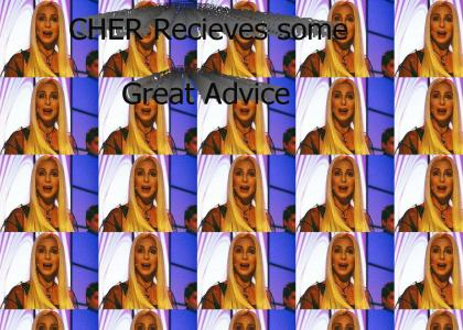CHER recieves some GREAT advice!