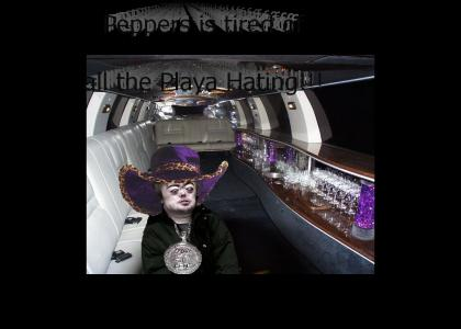 Brian Peppers is tired of all the playa hating.