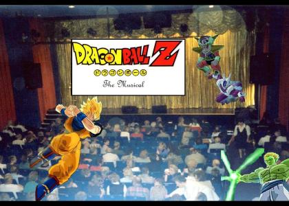 Dragonball Z- The Musical!
